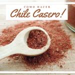 Como hacer mezcla de Chile en casa.