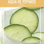 Agua de Pepino, Limón y Menta Desintoxicante.