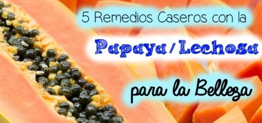 5 remedios caseros belleza lechosa