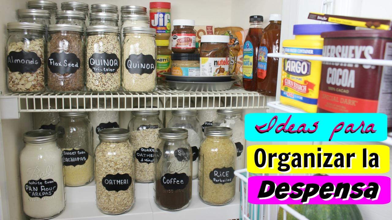 5 Ideas para organizar la despensa ahorrar dinero y Alimentos.