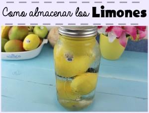 como almacenar los limones