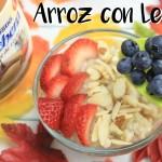 Arroz con Leche, frutas y Dulce de Leche