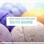 Como hacer las populares Bath Bomb