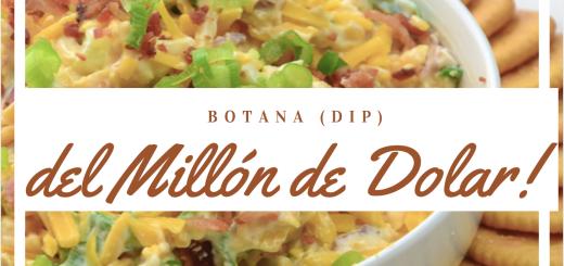Botana dip del millón de dollar