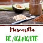 DIY Mascarilla natural casera anti envejecimiento de Aguacate y Cacao.