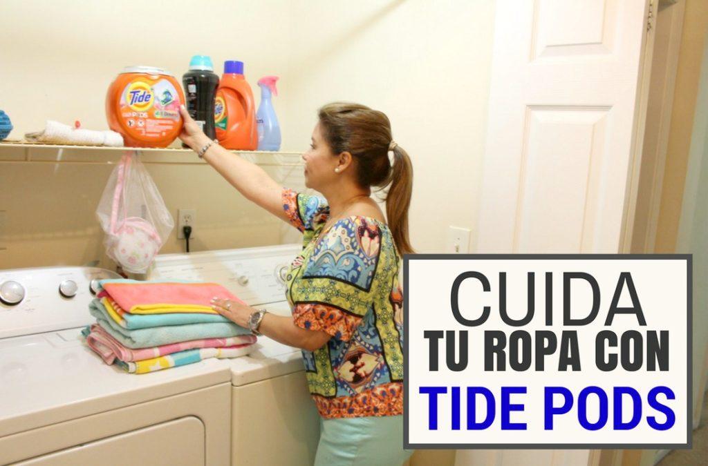 Como Cuidar tu ropa y huela fresco con Tide Pods + Downy
